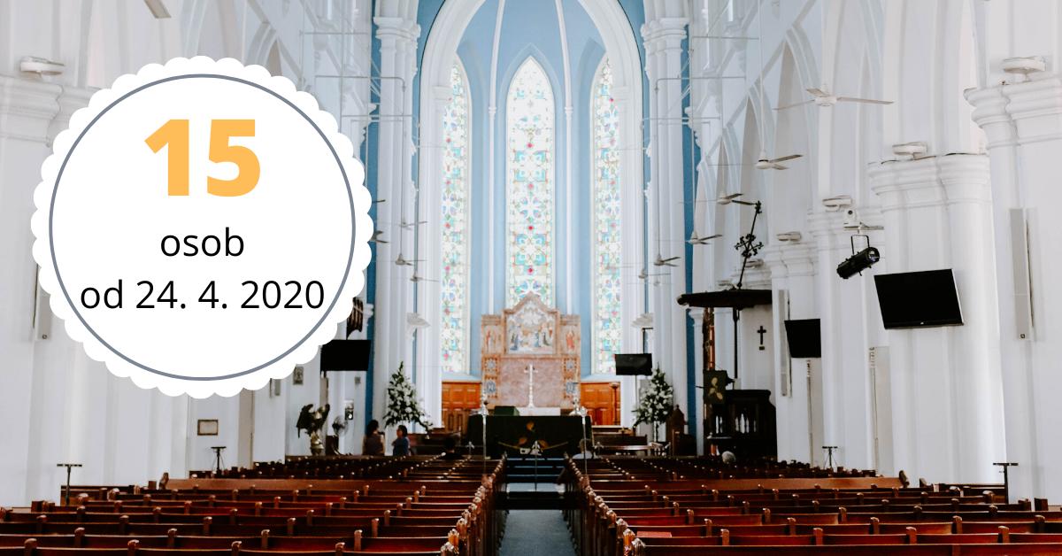 Bohoslužby za účasti 15 osob jsou povolené od 24. 4. 2020