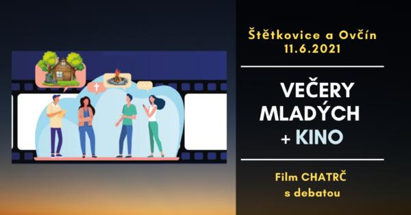 Večery mladých + letní kino – 11.6.2021